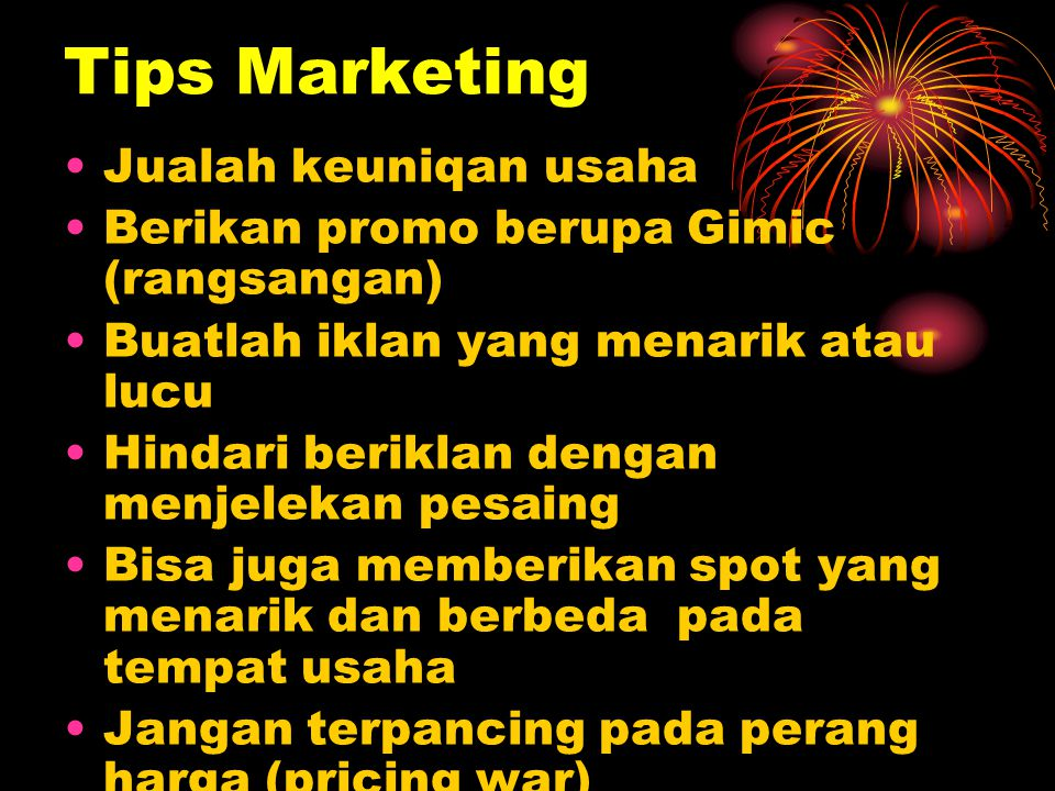 Tips Marketing Jualah keuniqan usaha