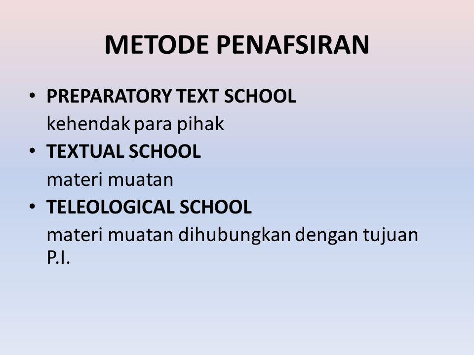 METODE PENAFSIRAN PREPARATORY TEXT SCHOOL kehendak para pihak