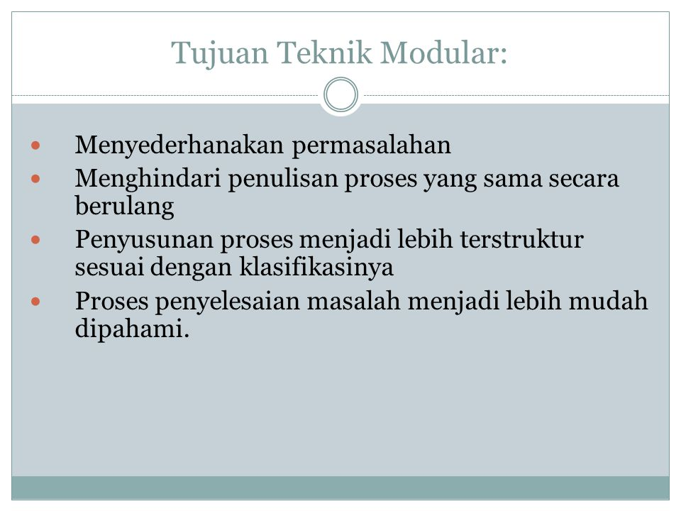 Tujuan Teknik Modular: