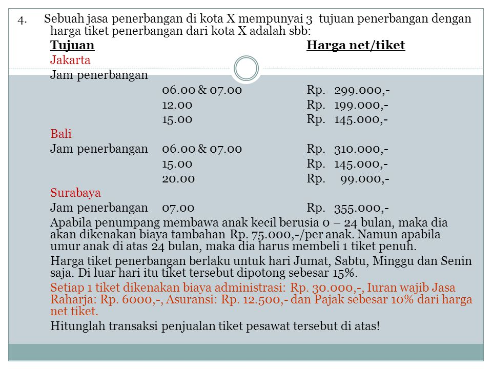 Tujuan Harga net/tiket Jakarta Jam penerbangan
