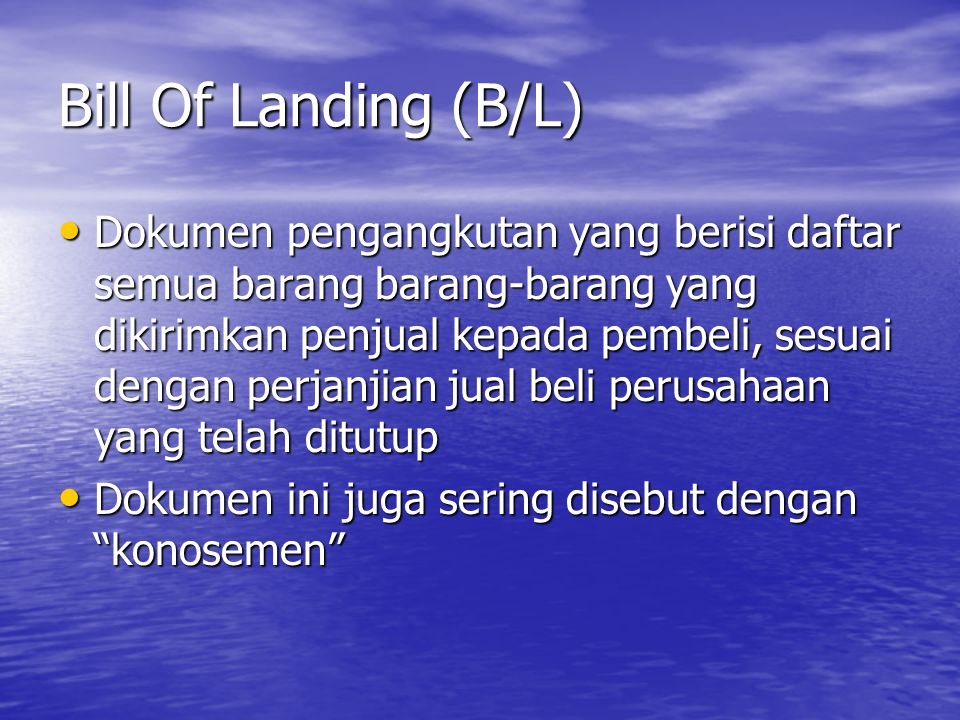 Bill Of Landing (B/L)