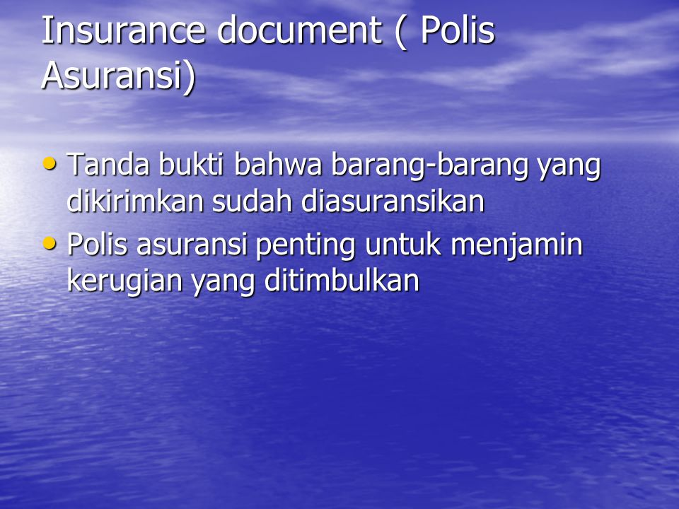 Insurance document ( Polis Asuransi)