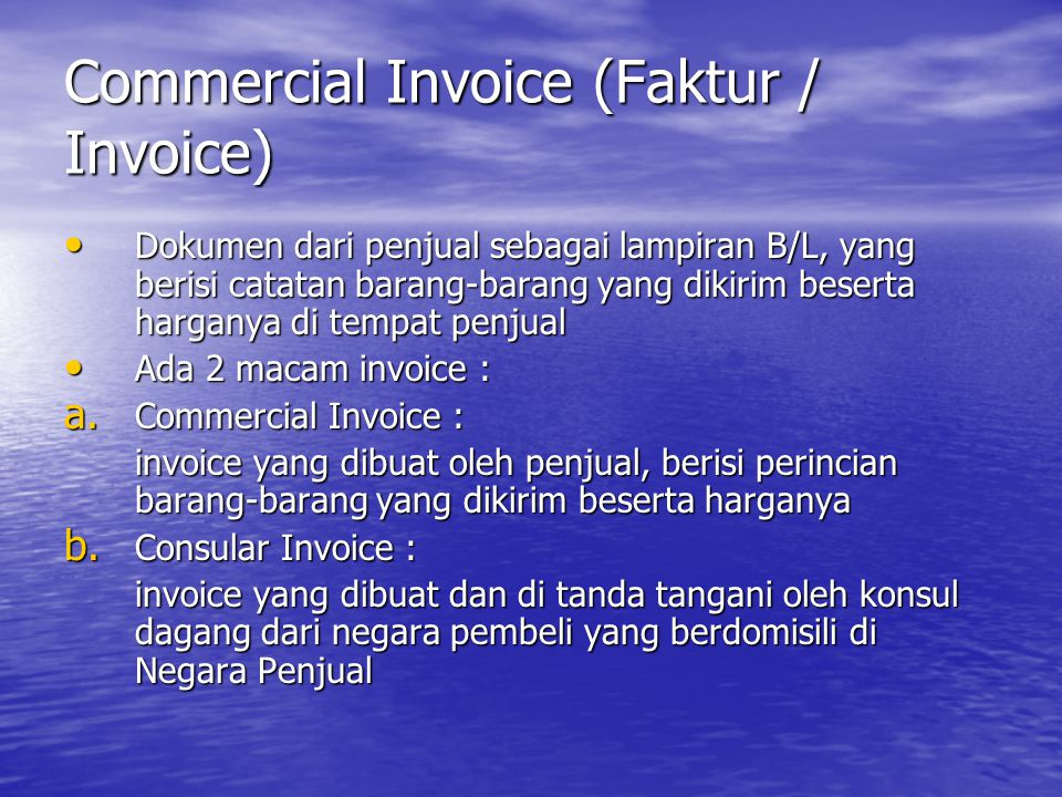 Commercial Invoice (Faktur / Invoice)