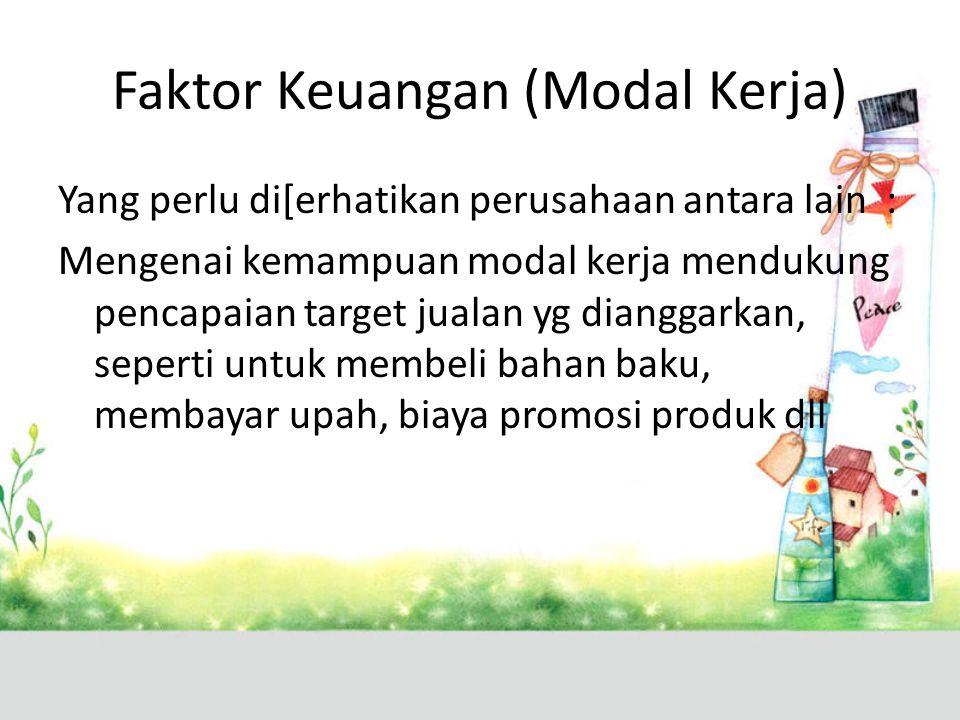 Faktor Keuangan (Modal Kerja)