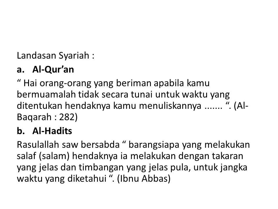Landasan Syariah : Al-Qur'an.
