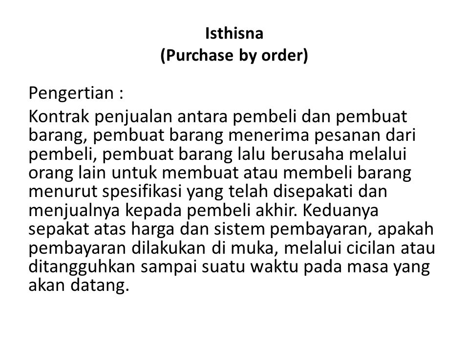 Isthisna (Purchase by order)