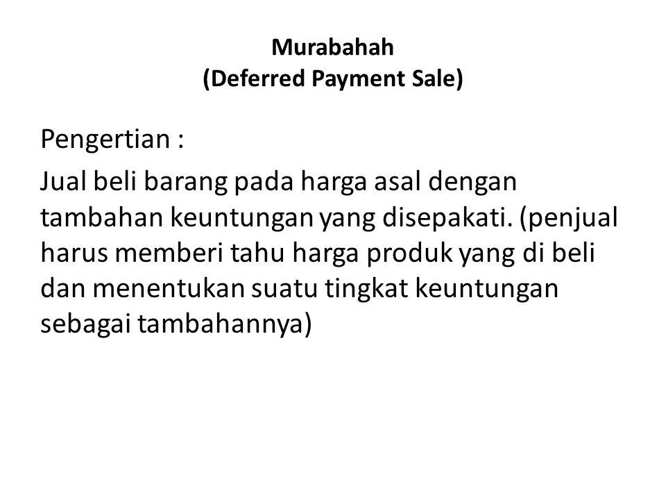 Murabahah (Deferred Payment Sale)