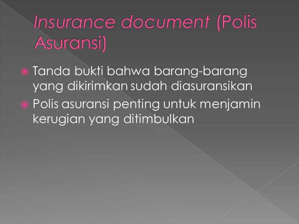 Insurance document (Polis Asuransi)