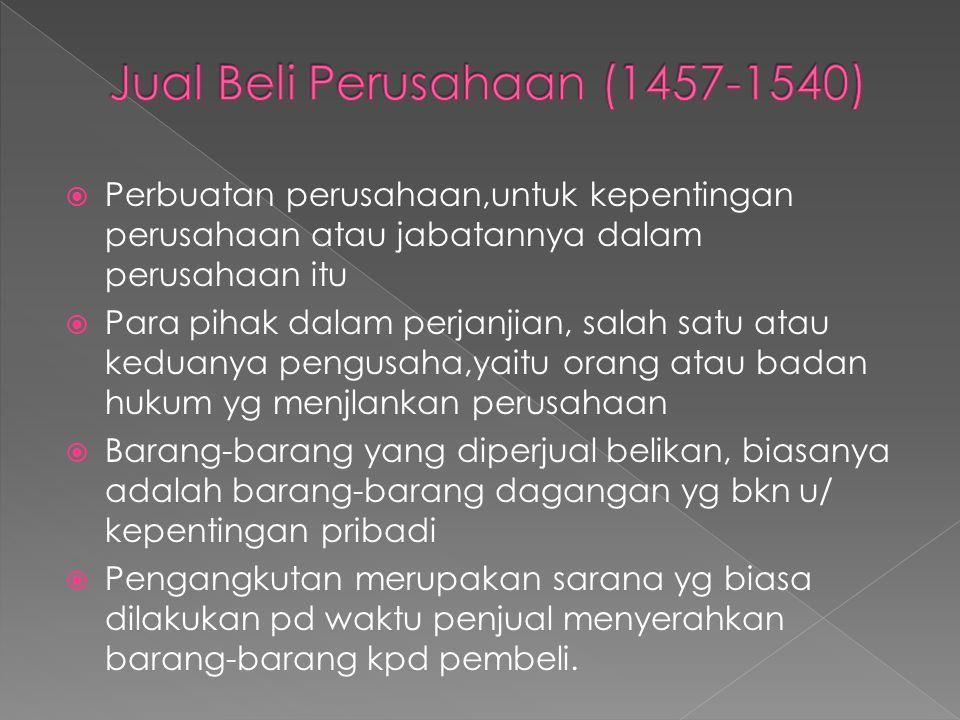 Jual Beli Perusahaan (1457-1540)