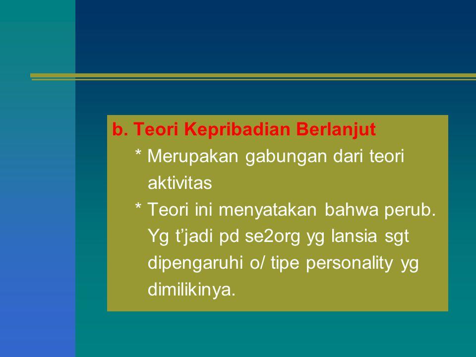 b. Teori Kepribadian Berlanjut