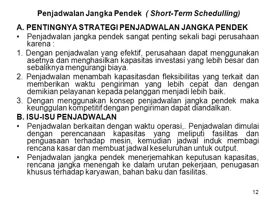 Penjadwalan Jangka Pendek ( Short-Term Schedulling)