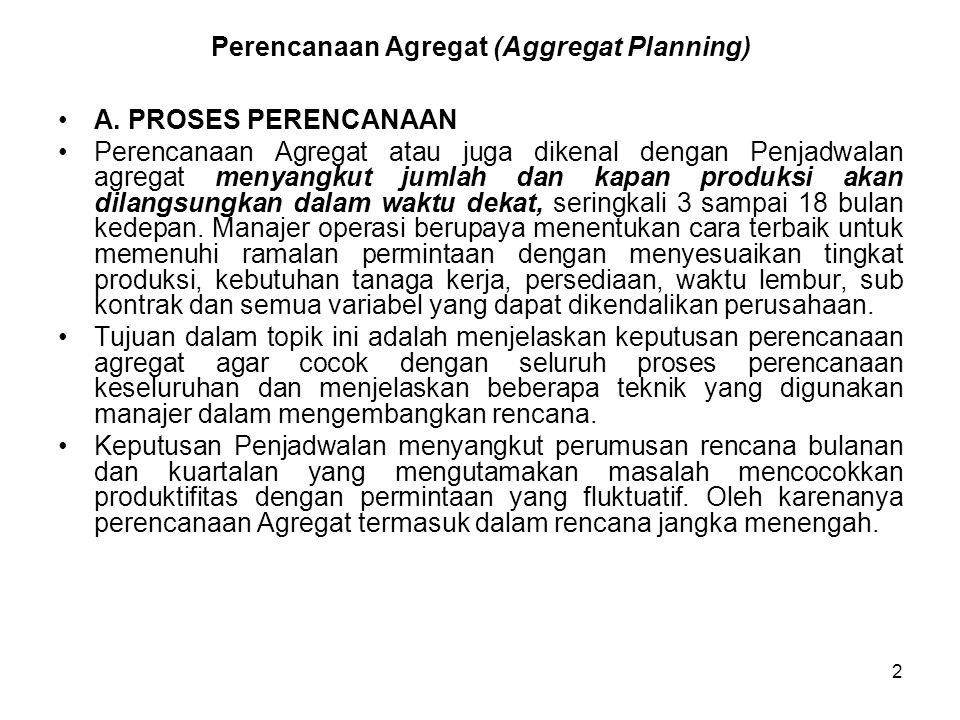 Perencanaan Agregat (Aggregat Planning)