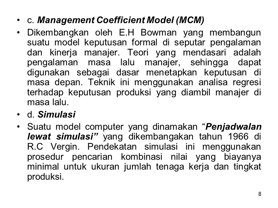 c. Management Coefficient Model (MCM)