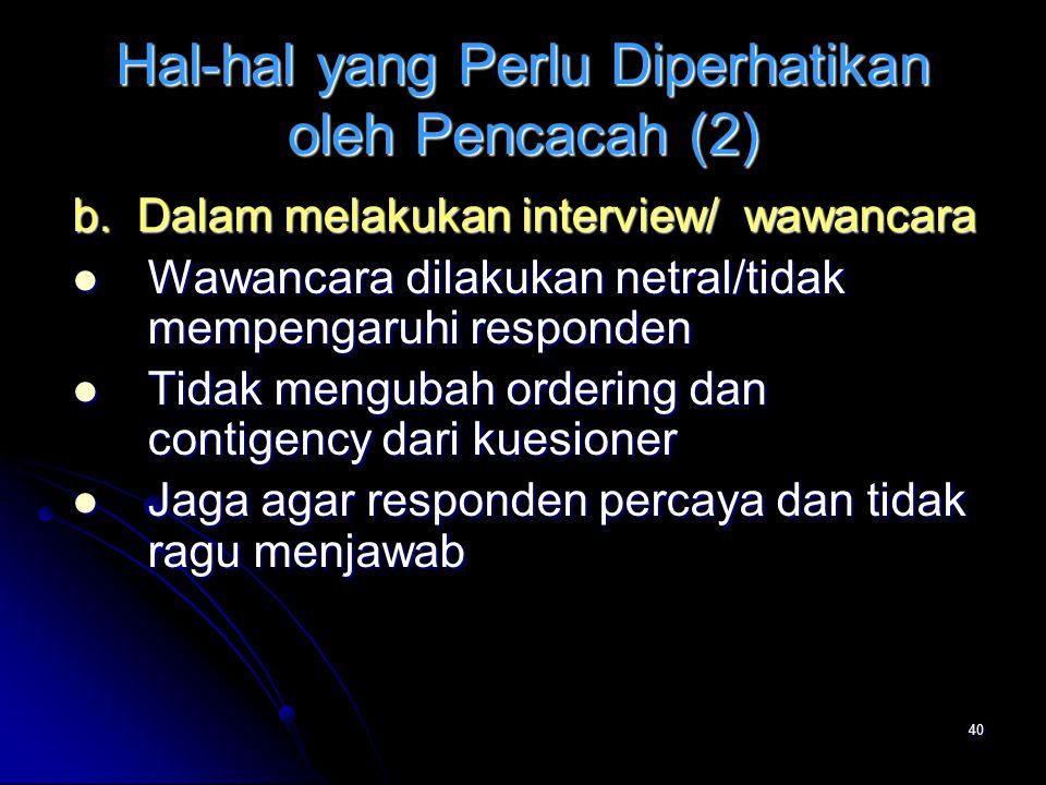 Hal-hal yang Perlu Diperhatikan oleh Pencacah (2)