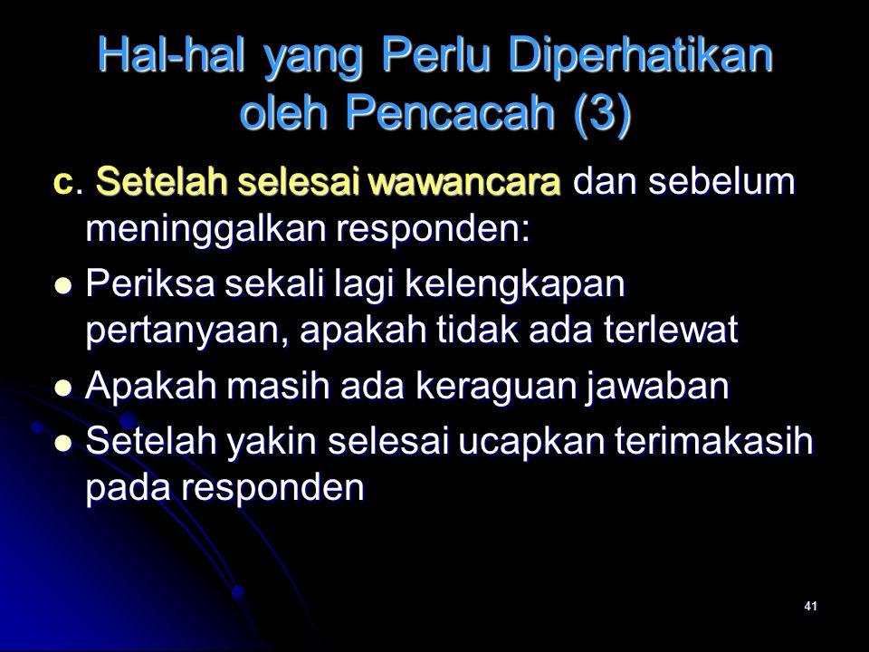 Hal-hal yang Perlu Diperhatikan oleh Pencacah (3)