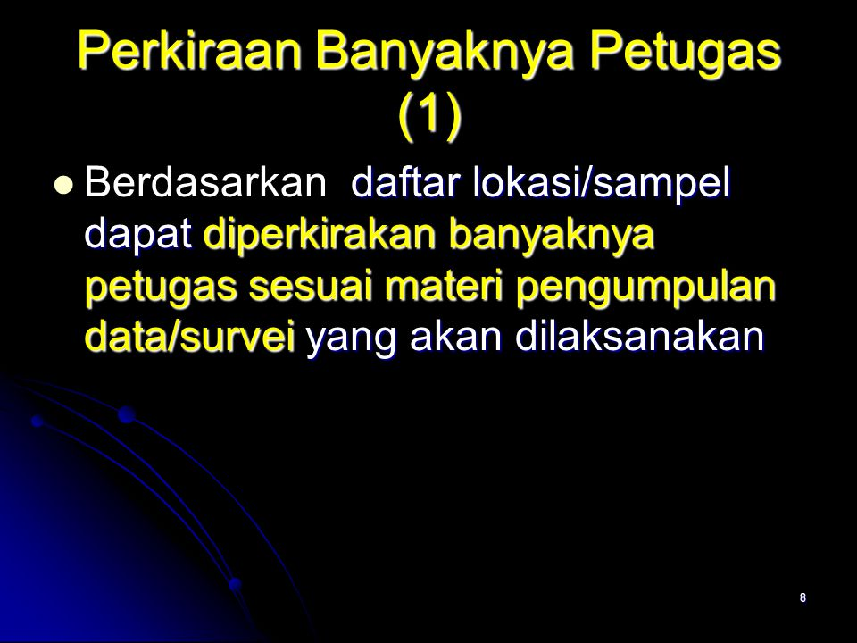 Perkiraan Banyaknya Petugas (1)