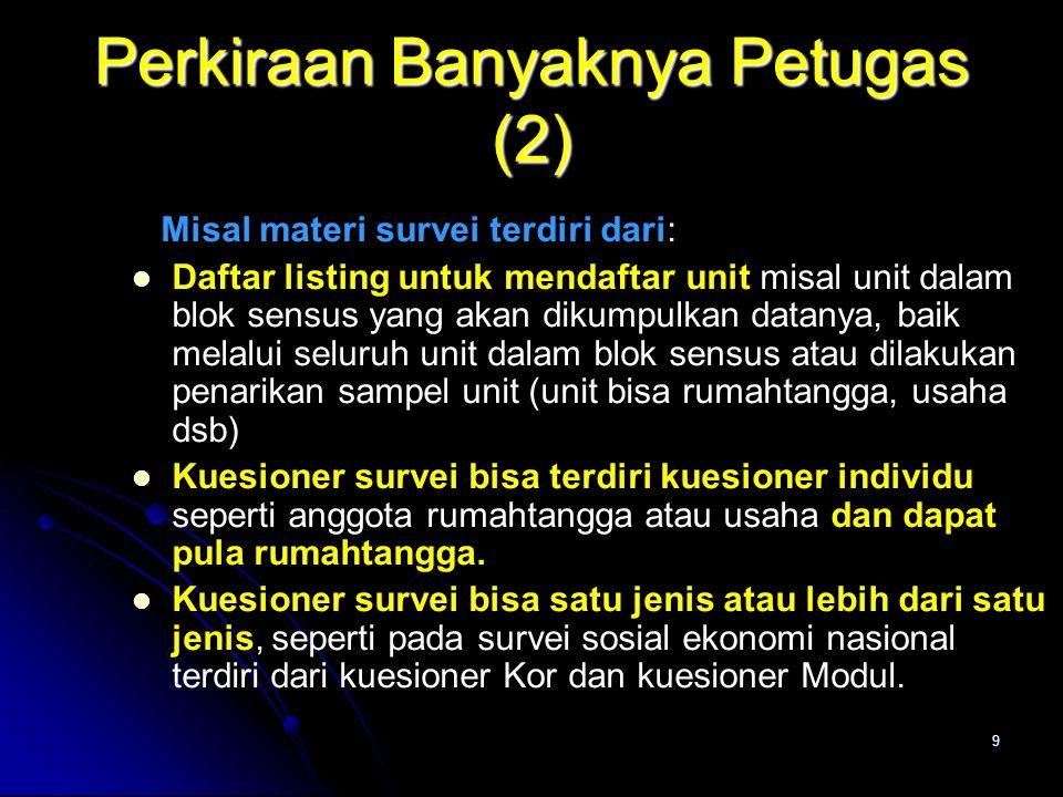 Perkiraan Banyaknya Petugas (2)