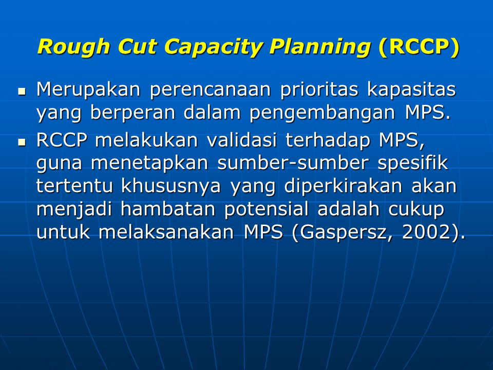 Rough Cut Capacity Planning (RCCP)