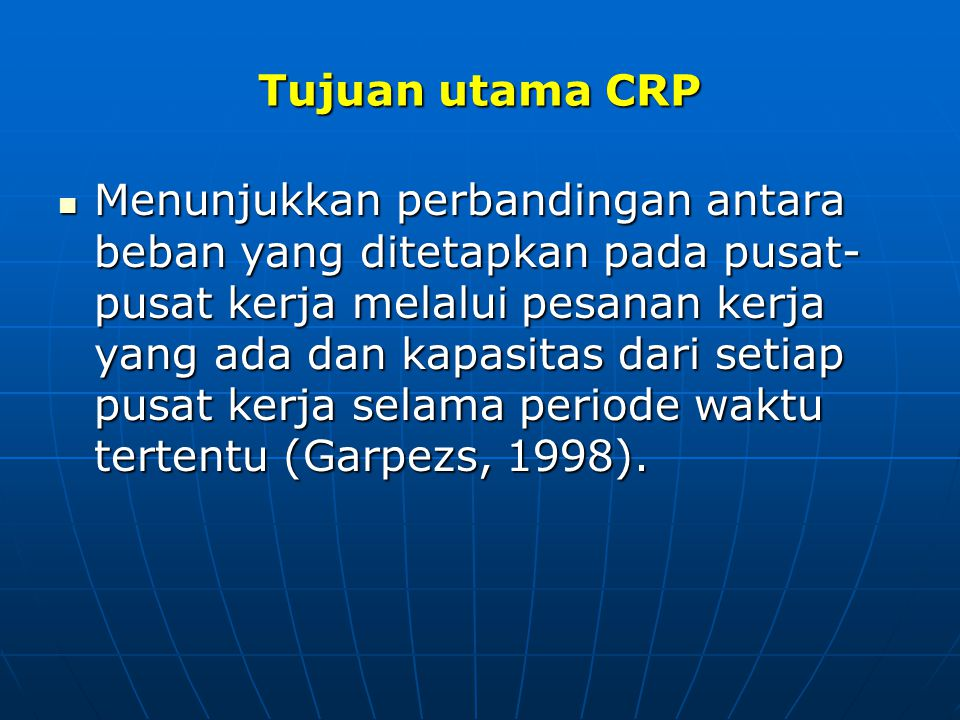 Tujuan utama CRP