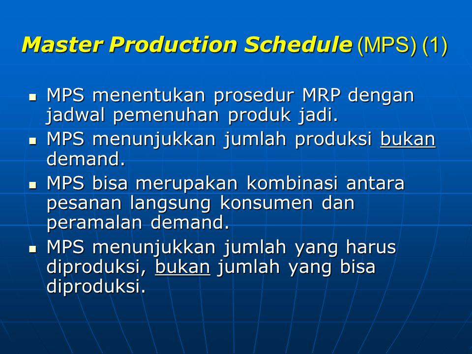 Master Production Schedule (MPS) (1)