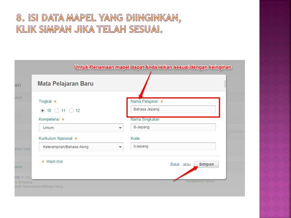 8. Isi data Mapel yang diinginkan, klik Simpan jika telah sesuai.