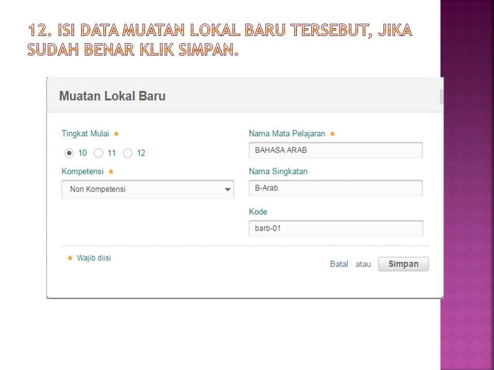 12. Isi data Muatan Lokal baru tersebut, jika sudah benar klik Simpan.