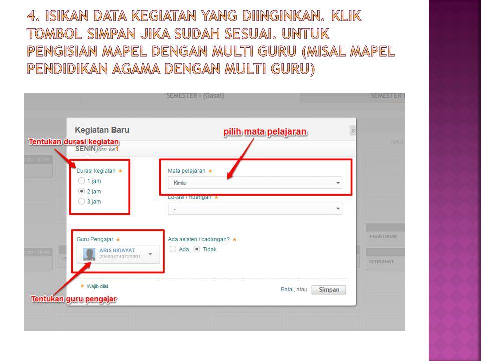 4. Isikan data kegiatan yang diinginkan