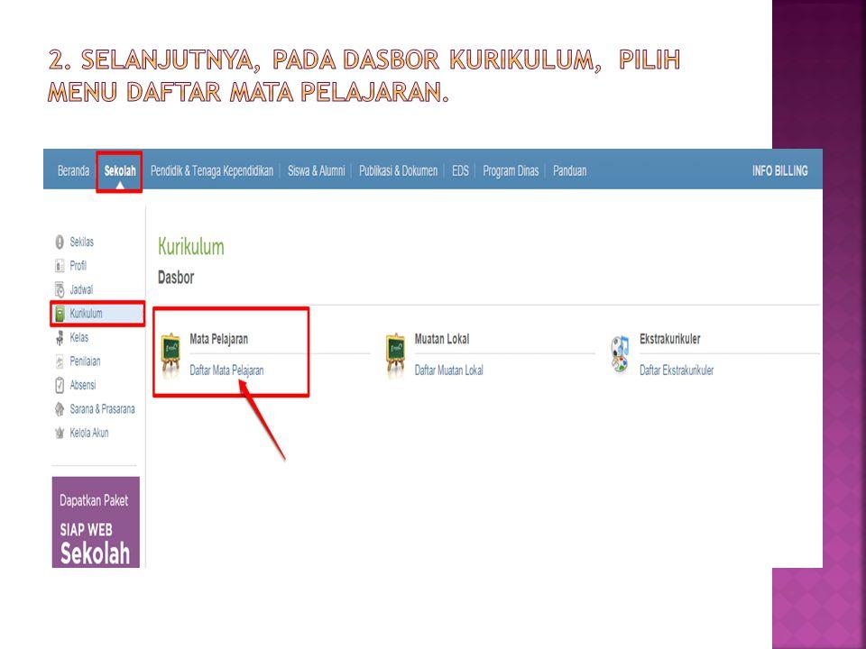 2. Selanjutnya, pada Dasbor Kurikulum, pilih menu Daftar Mata Pelajaran.