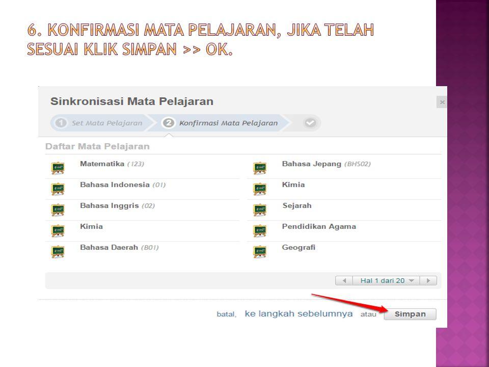 6. Konfirmasi Mata Pelajaran, jika telah sesuai klik Simpan >> Ok.