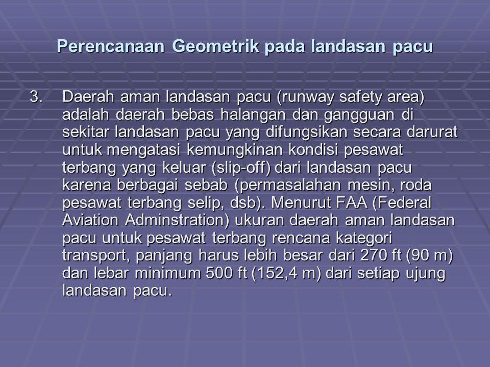 Perencanaan Geometrik pada landasan pacu