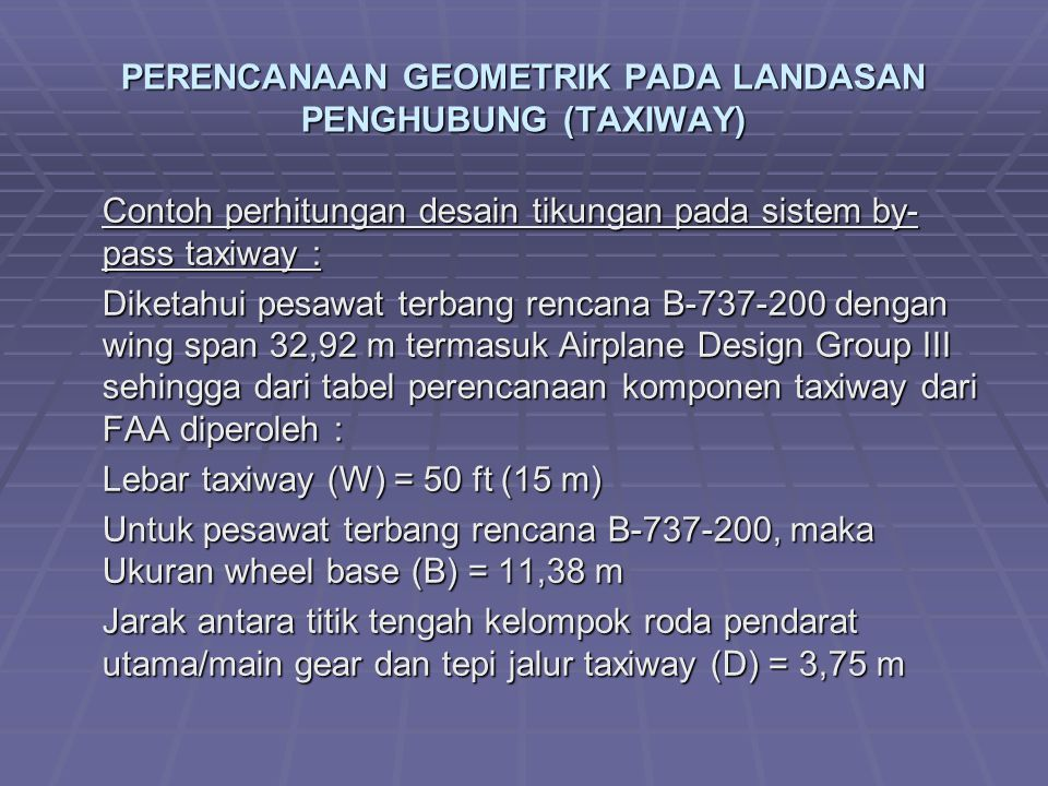 PERENCANAAN GEOMETRIK PADA LANDASAN PENGHUBUNG (TAXIWAY)
