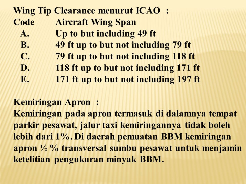 Wing Tip Clearance menurut ICAO :