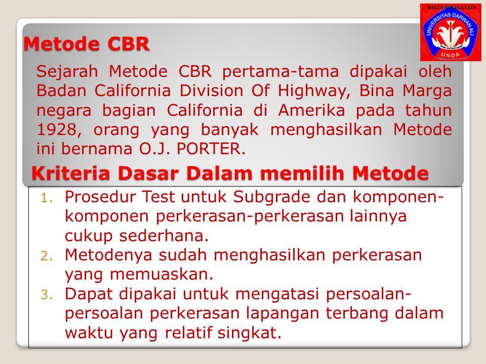 Kriteria Dasar Dalam memilih Metode