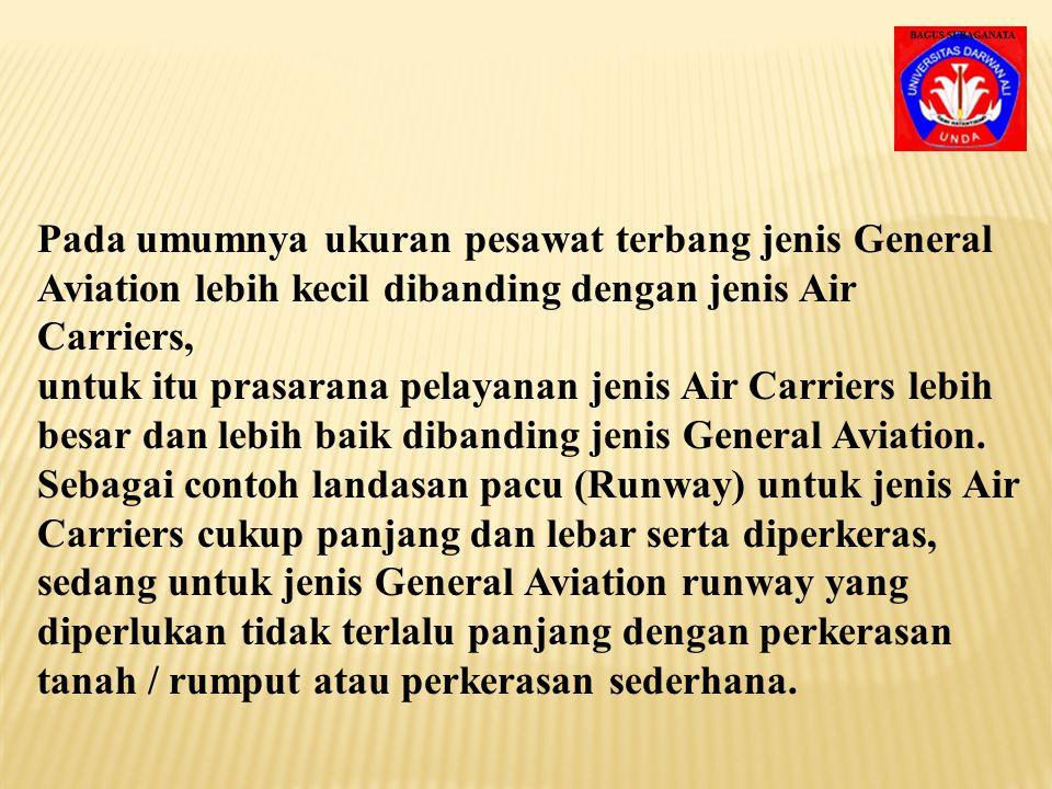 Pada umumnya ukuran pesawat terbang jenis General