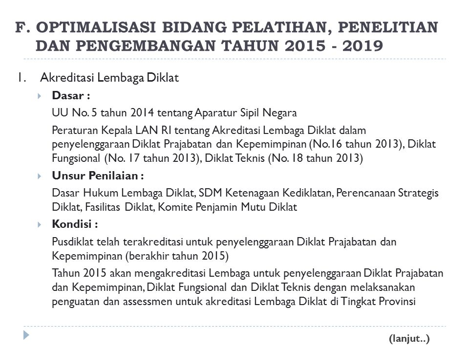F. OPTIMALISASI BIDANG PELATIHAN, PENELITIAN DAN PENGEMBANGAN TAHUN 2015 - 2019