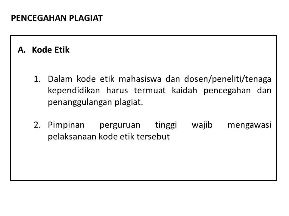 PENCEGAHAN PLAGIAT A. Kode Etik.
