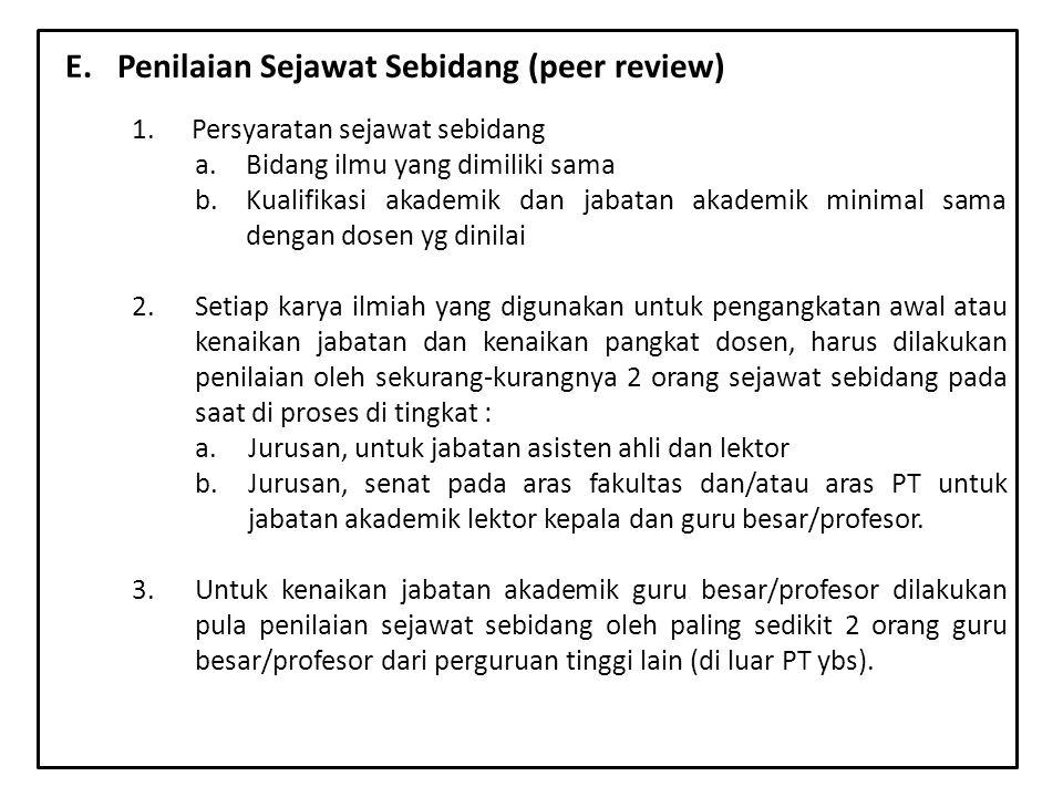 E. Penilaian Sejawat Sebidang (peer review)