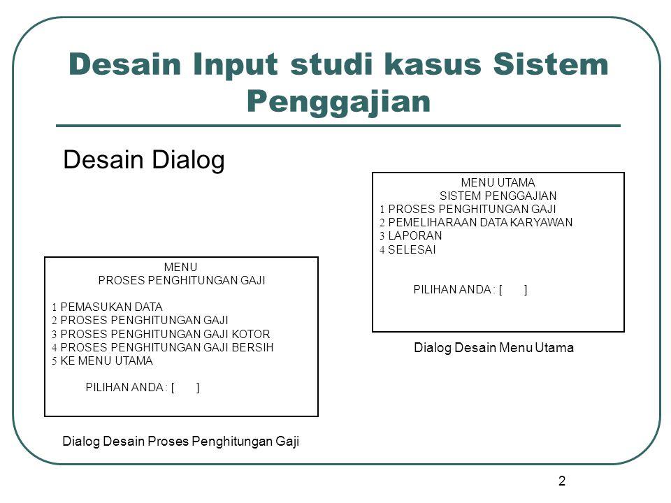 Desain Input studi kasus Sistem Penggajian