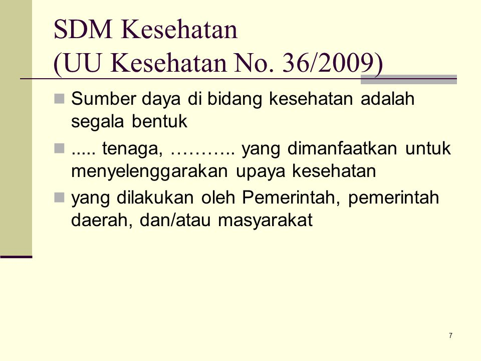 SDM Kesehatan (UU Kesehatan No. 36/2009)