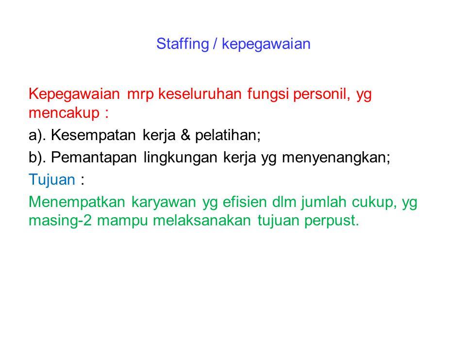 Staffing / kepegawaian