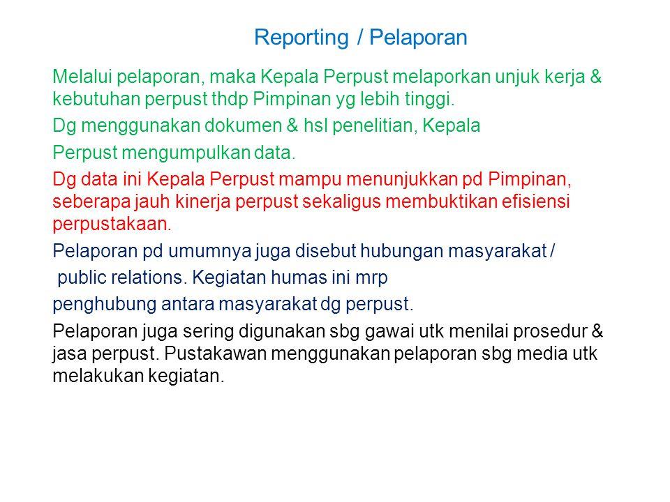 Reporting / Pelaporan