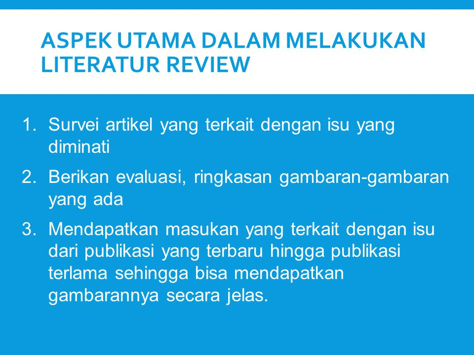 aspek utama dalam melakukan literatur review