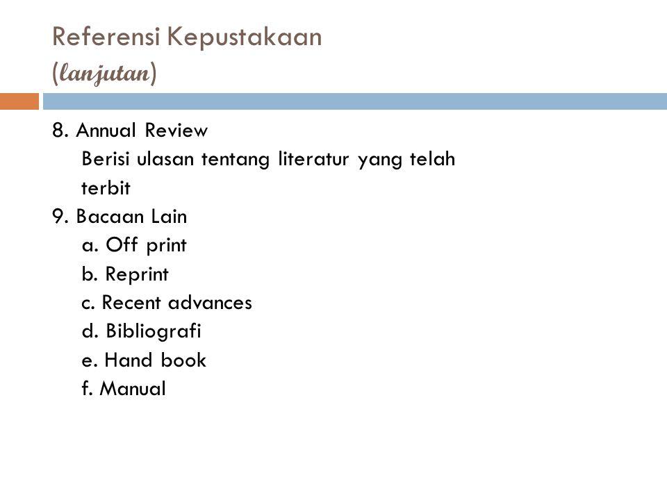 Referensi Kepustakaan (lanjutan)
