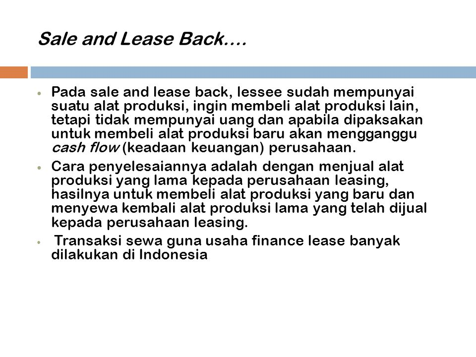 Sale and Lease Back….