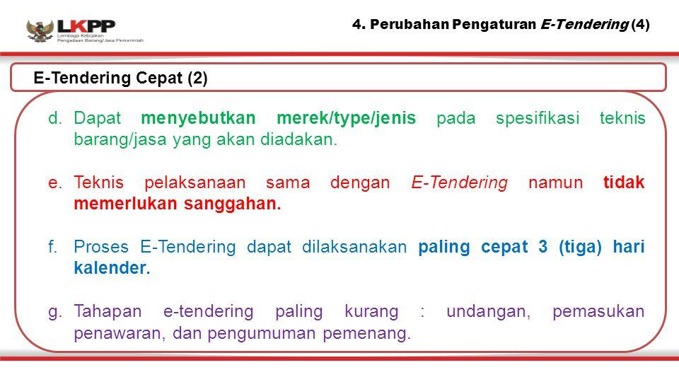 4. Perubahan Pengaturan E-Tendering (4)