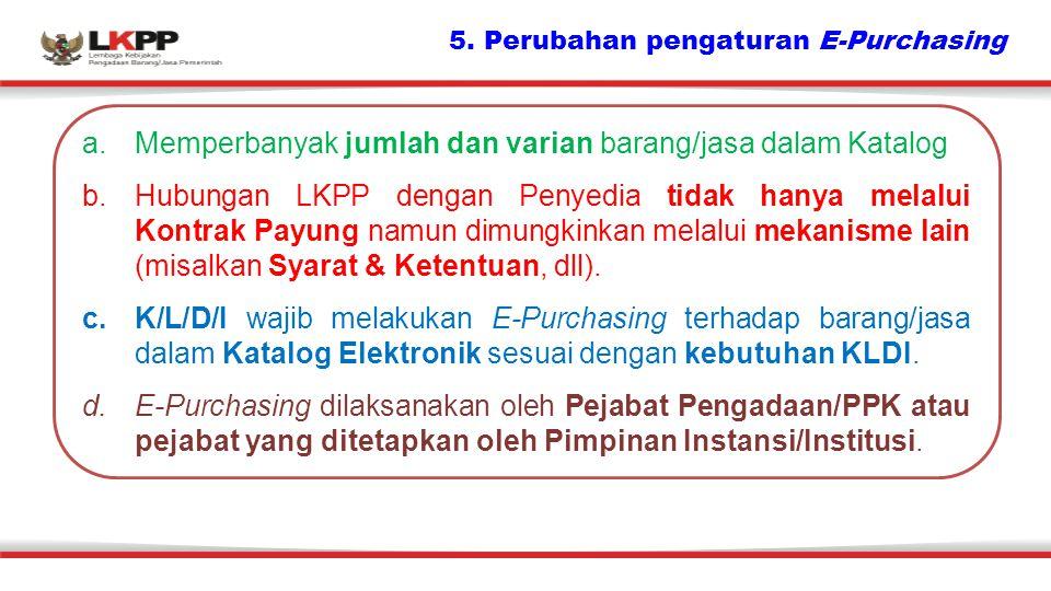 5. Perubahan pengaturan E-Purchasing