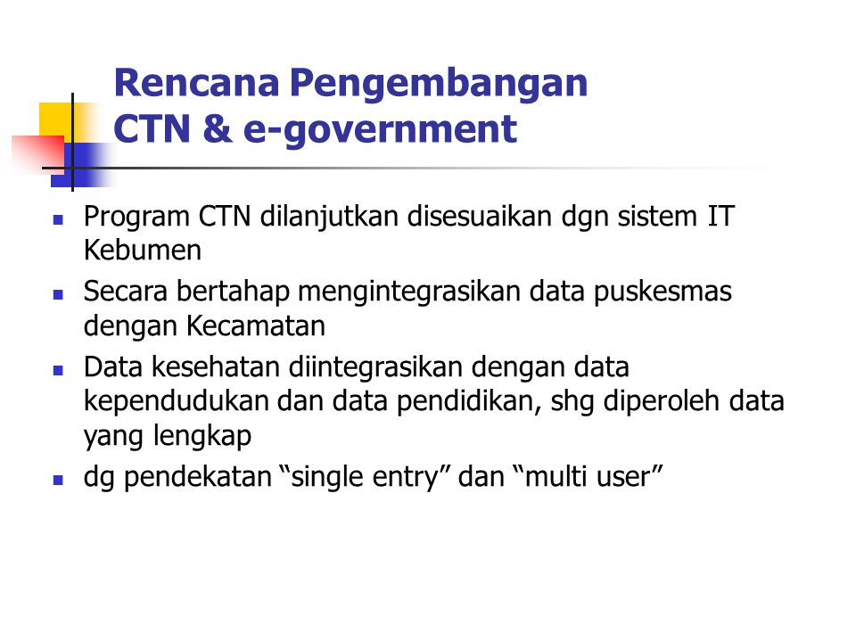 Rencana Pengembangan CTN & e-government