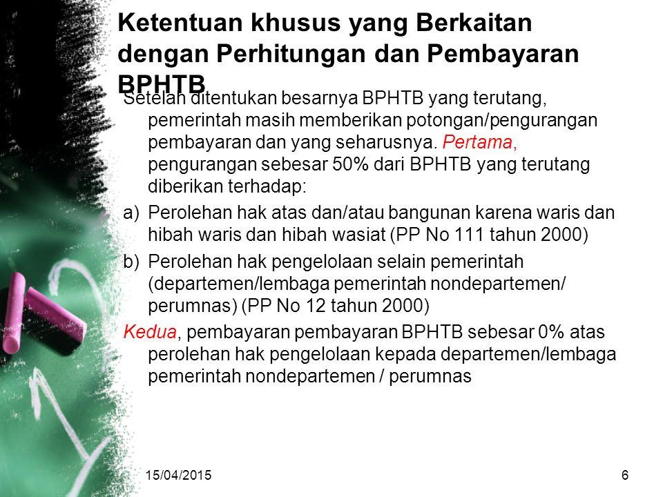 Ketentuan khusus yang Berkaitan dengan Perhitungan dan Pembayaran BPHTB