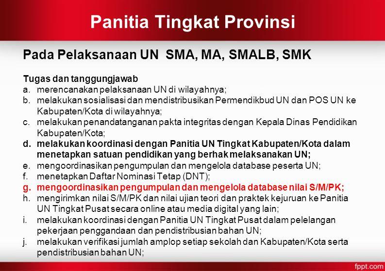 Panitia Tingkat Provinsi