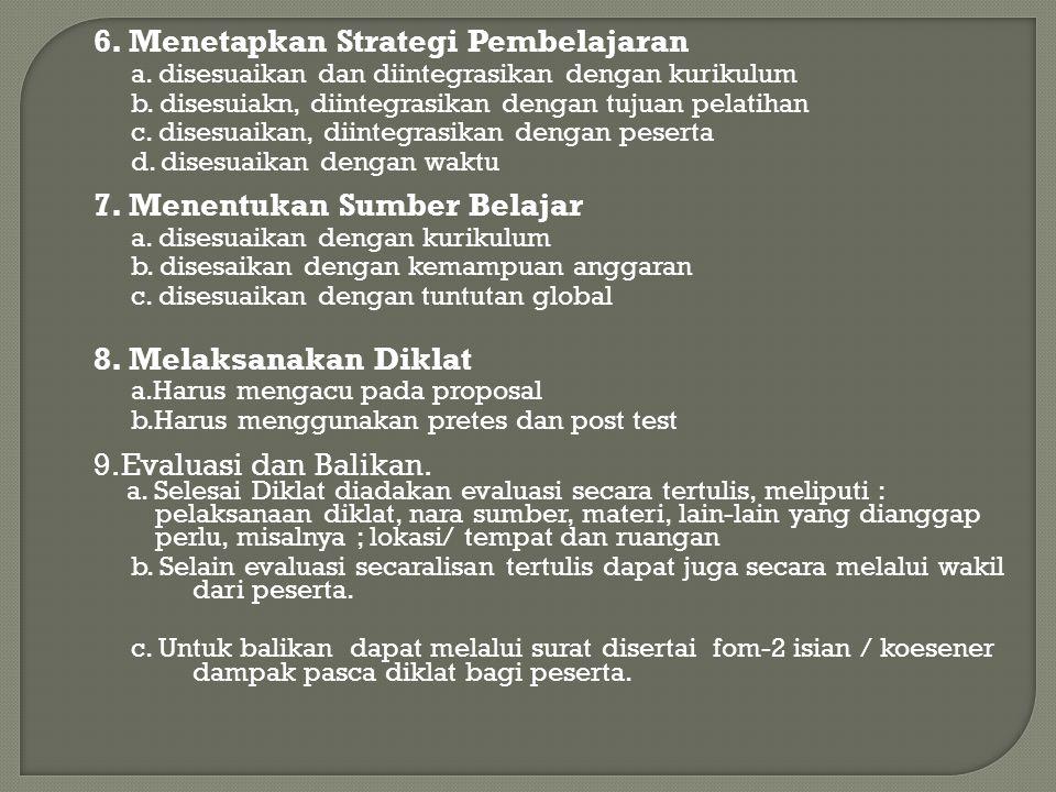 6. Menetapkan Strategi Pembelajaran